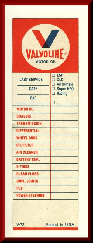 Valvoline Motor Oil Change Sticker, Auto Maintenence,1970's?