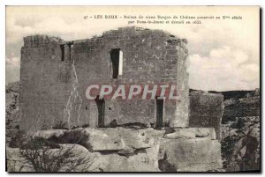 Old Postcard Les Baux old ruins of Chateau du Donjon built in the thirteenth ...