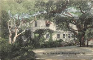 1907-1915 Hand-Colored Print Postcard; Res. of Mountford Wilson Burlingame CA