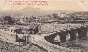 MANRESA, Spain, 1900-1910's; Puente Sobre El Rio Cardoner
