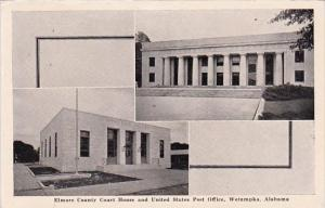 Elmore Countyt Court House And United States Post Office Wetumpka Alabama