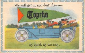 Get Up & Dust For Topeka Kansas~Folks in Touring Car~1914 Pennant Postcard