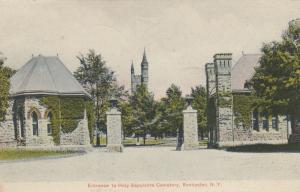 ROCHESTER , New York , PU-1909 ; Holy Sepulchre Cemetery Entrance