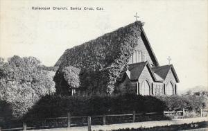 Episcopal Church , SANTA CRUZ , California , 1900-10s