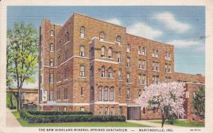 MARTINSVILLE , Indiana, PU-1937 New Highlands Mineral Springs Sanitarium