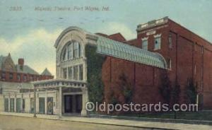 Majestic Theatre Fort Wayne, IN, USA Postcard Post Cards Old Vintage Antique ...