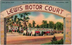 CHATTANOOGA, TN Tennessee   LEWIS MOTOR COURT c40s Car Roadside Linen Postcard
