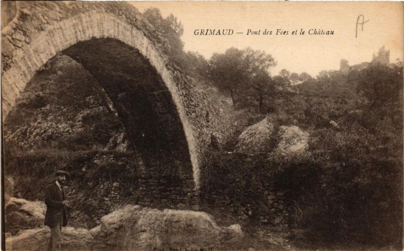 CPA Grimaud - Pont des Fées et le Chateau (635008)