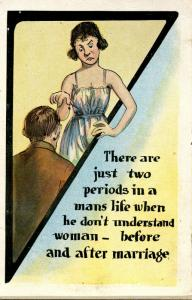Comic - There are just two periods in a man's life…