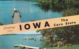 Iowa Greetings From Iowa The Corn State