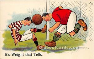 Old Vintage Soccer Postcard Post Card It's Weight that Tells Unused