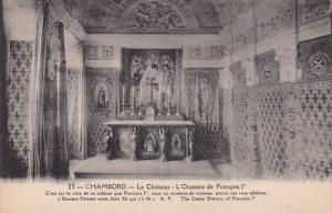 France Chambord Le Chateau L'Oratoire de Francois I