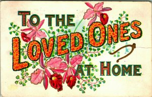 Large Letter Motto To the Loved Ones at Home Floral Embossed 1910s DB Postcard