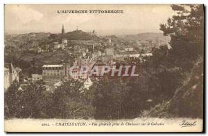 Old Postcard CHATELGUYON Vue Generale Taking Chaulsset On Calvary