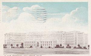 ANN ARBOR , Michigan , 1926 ; U. of M. Hospital