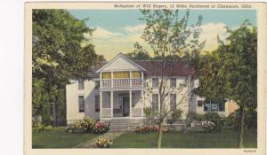 Birthplace of Will Rogers, 12 miles Northwest of Claremore, Oklahoma, 30-40s