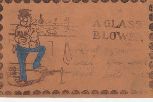LEATHER ; Man drinking Beer A Glass Blower, 1906