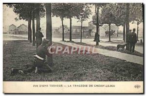 Old Postcard End of Tragedy & # 39A terror Choisy le Roi