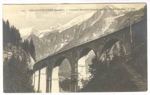 RP, Viaduc Sainte-Marie Et Le Mont-Blanc, Chamonix-Mont-Blanc (Haute-Savoie),...