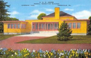 Greenville Pennsylvania U. S. O. Center Federal Rec Bldg antique pc Z43392
