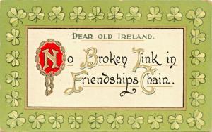 DEAR OLD IRELAND~NO BROKEN LIN IN FRIENDSHIPS CHAIN POSTCARD 1911 PSTMK