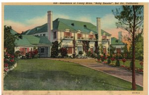 Postcard - Home Of Fanny Brice or Baby Snooks, Bel Air, California