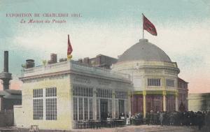 HAINAUT, Belgium, PU-1911; La Maison Du Peuple, Exposition De Charleroi 1911