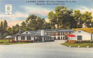 LA-LOMA LODGE Montecito, Santa Barbara, CA Roadside ca 1940s Vintage Postcard