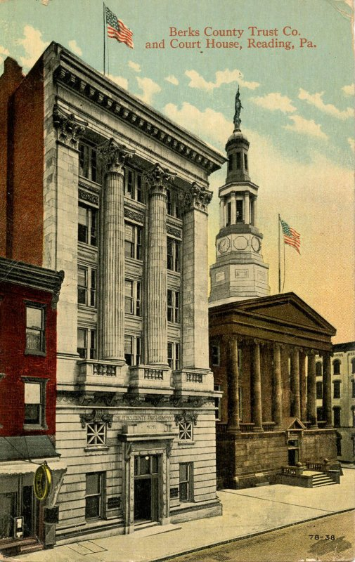 PA - Reading. Berks County Trust Co. and Courthouse