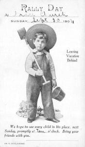 Rally Day  LITTLE BOY in OVERALLS with SHOVEL & PAIL September 1906 UDB Postcard