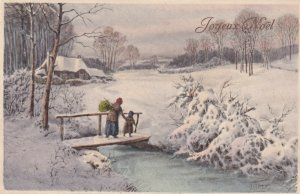 CHRISTMAS, 1900-10s; Joyeux Noel, Winter Scene, Old Woman & child, bridge