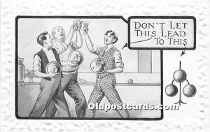 Old Vintage Bowling Postcard Post Card Don't let this leat to this Unused