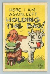 Left Holding the Bag, Cow Milk, Farm, Longy, Comic, Comical, Funny, Postcard