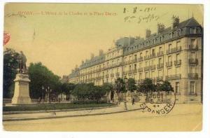 L'Hotel De La Cloche Et La Place Darcy, Dijon (Côte-d'Or), France, PU-1911