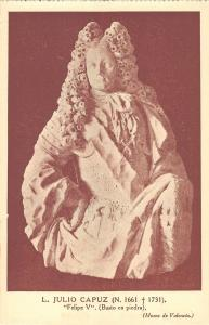 BR70735 l julio capuz felipe V sculpture valencia postcard  spain