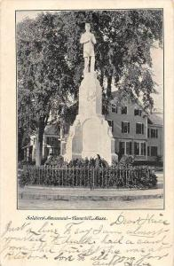 26156 MA, Haverhill, 1905, Soldiers Monument Monument