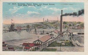 IRONWOOD , Michigan, 1900-10s ; G Shaft, Pabst Mine