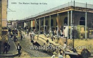Santiago de Cuba The Market  The Market
