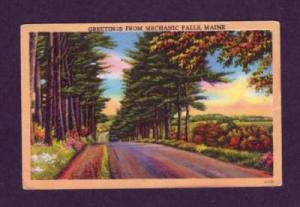 ME Greetings From MECHANIC FALLS MAINE POSTCARD PC