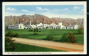 Federal Prison located at La Tuna Texas tx near EL Paso, texas old postcard