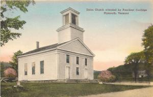 Plymouth Vermont~Union Church~President Coolidge~1930s Handcolor Postcard