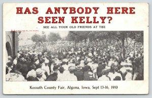 Algona IA~Kossuth County Fair~Has Anybody Here Seen Kelly?*~Auto Advertise 1910
