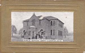 Public School , SWIFT CURRENT , Saskatchewan , Canada , PU-1908