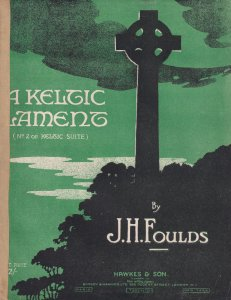 A Keltic Lament Irish Celtic JH Foulds WW1 Sheet Music