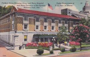 Fordyce Baths Showing Army And Navy Hospital And Main Entrance To Hot Springs...