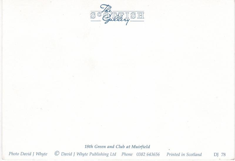 Post Card Scotland East Lothian Gullane Muirfield 18th Green and Club