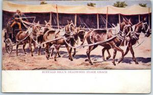 1910s Wild West Show / Cowboy Postcard BUFFALO BILL'S DEADWOOD STAGE COACH