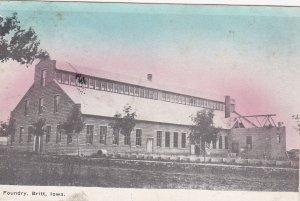 Foundry (Exterior), BRITT , Iowa, PU-1910 - Iowa