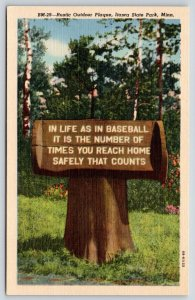 Park Rapids MN~Itasca State Park Rustic Sign~Life is Like Baseball~1948 Linen PC