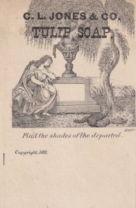 TC: C. L. Jones & Co. Tulip Soap,  Find the shades of the departed, 1881